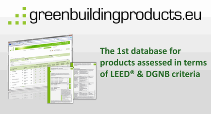 greenbuildingproducts.eu - 1st database for products assessed in terms of LEED & DGNB criteria